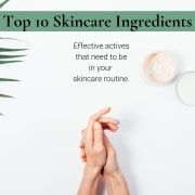 top 10 skincare ingredients