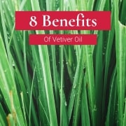 8 benefits vetiver oil