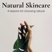 4 reasons to use natural skincare